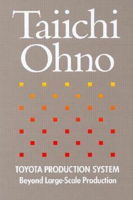 Taiichi Ohno Beyond Large Scale Production